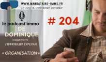 PODCAST'IMMO #204 : ORGANISATION