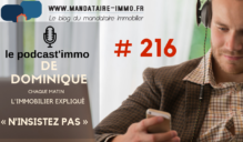 PODCAST'IMMO #216 : N'INSISTEZ PAS