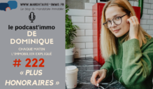 PODCAST'IMMO #222 : PLUS HONORAIRES