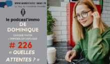 PODCAST'IMMO #226 : QUELLES ATTENTES ?